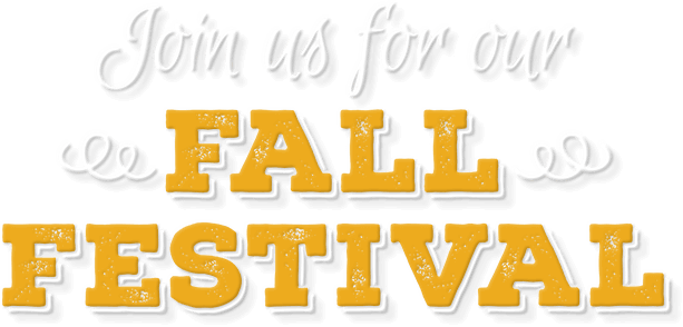 Join us for our Fall Festival